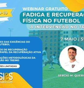 Webinar Fadiga e Recuperação física no Futebol: A Intervenção no Treino
